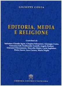 Copertina di 'Editoria, Media e Religione'