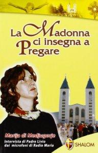 Copertina di 'La Madonna ci insegna a pregare'
