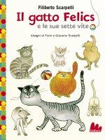 Il gatto Felics e le sue sette vite - Filiberto Scarpelli