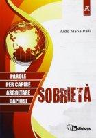 Sobriet� - Aldo Maria Valli