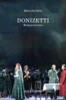 Donizetti. Romaticismo - Dal Bello Mario