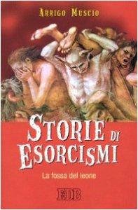 Copertina di 'Storie di esorcismi. La fossa del leone'