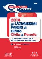 2014 Gli ultimissimi pareri di Diritto Civile e Penale - Fabio Piccioni