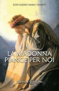 Copertina di 'La Madonna piange per noi'