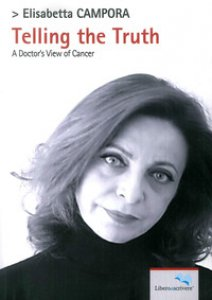 Copertina di 'Telling the truth. A doctor's view of cancer'