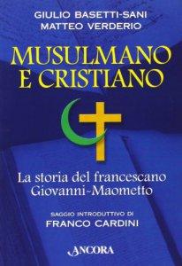 Copertina di 'Musulmano e cristiano'