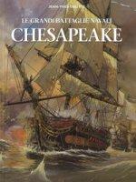 Chesapeake. Le grandi battaglie navali - Delitte Jean-Yves