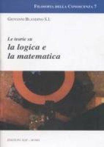 Copertina di 'Le teorie su la logica e la matematica'