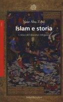 Islam e storia - Nasr Hamid Abu Zayd