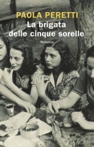 Copertina di 'La brigata delle cinque sorelle'