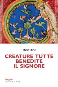 Copertina di 'Creature tutte, benedite il Signore'