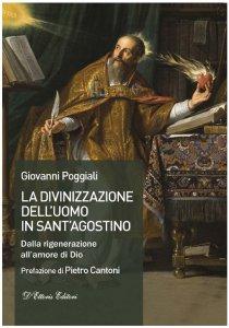 Copertina di 'La divinizzazione dell'uomo in sant'Agostino'
