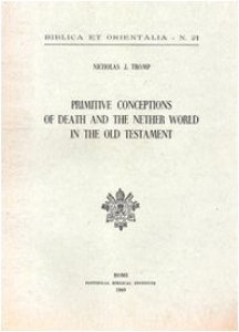 Copertina di 'Primitive conceptions of death and the nether world in the Old Testament'