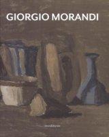 Giorgio Morandi. Catalogo della mostra (Bologna, 15 dicembre 2018-16 febbraio 2019). Ediz. italiana e inglese