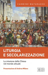 Copertina di 'Liturgia e secolarizzazione'