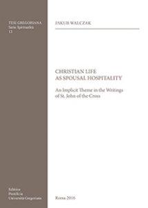 Copertina di 'Christian life as spousal hospitality'