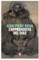 L' apprendista del sole - Bona Gian Piero