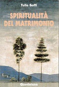 Copertina di 'Spiritualità del matrimonio'
