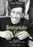 Bentornato Don Camillo - Trevisan Fabio, Guareschi Giovanni