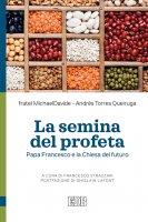La semina del profeta - Fratel Michaeldavide  -  Andrés Torres Queiruga
