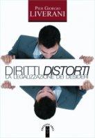 Diritti distorti - P. Giorgio Liverani