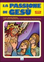 La Passione di Gesù (poster) - Bartolini Bartolino, Pera Guerrino, Davico Riccardo