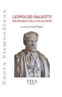 Leopoldo Galeotti. Un notabile dell'Italia unita