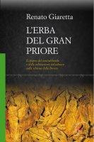 L'erba del Gran Priore - Renato Giaretta