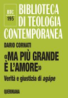 «Ma più grande è l'amore» - Dario Cornati