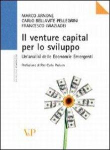 Copertina di 'Il venture capital per lo sviluppo. Analisi delle economie emergenti'