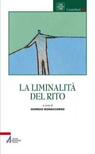 Copertina di 'La liminalit� del rito'