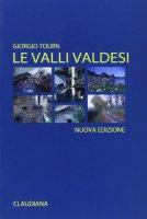 Le valli valdesi - Giorgio Tourn