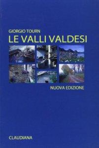 Copertina di 'Le valli valdesi'