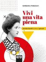 Vivi una vita piena - Barbara Pandolfi