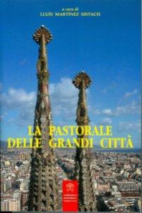 Copertina di 'La pastorale delle grandi città'