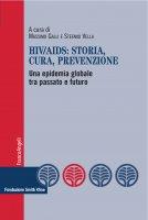 Hiv/Aids: storia, cura, prevenzione - AA. VV.