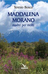 Copertina di 'Maddalena Morano madre per molti'