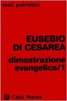 Dimostrazione evangelica - Eusebio di Cesarea