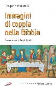 Copertina di 'Immagini di coppia nella Bibbia'