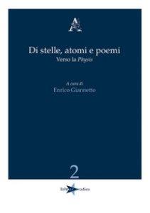 Copertina di 'Di stelle, atomi e poemi. Verso la «physis»'