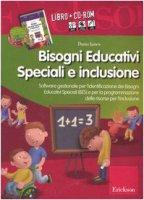 Bisogni educativi speciali e inclusione. Con CD-ROM - Ianes Dario