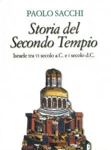 Copertina di 'Storia del Secondo Tempio. Israele tra VI secolo a. C. e I secolo d. C.'