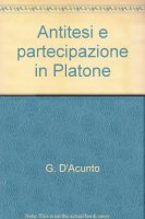 Ernst Hoffmann. Antitesi e partecipazione in Platone - Ernst Hoffmann