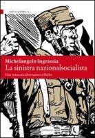 Sinistra nazionalsocialista - Ingrassia Michelangelo