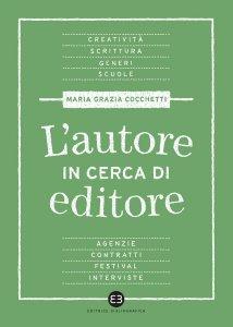Copertina di 'L'autore in cerca di editore'