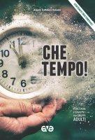 Che tempo! Percorso formativo per gruppi adulti 2019-2020 - Azione Cattolica Italiana