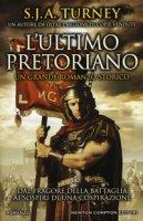L' ultimo pretoriano - Turney S. J. A.