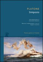 Il simposio. Testo greco a fronte - Platone