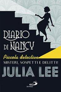 Copertina di 'Diario di Nancy piccola detective'