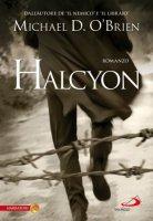 Halcyon - Michael D. OBrien